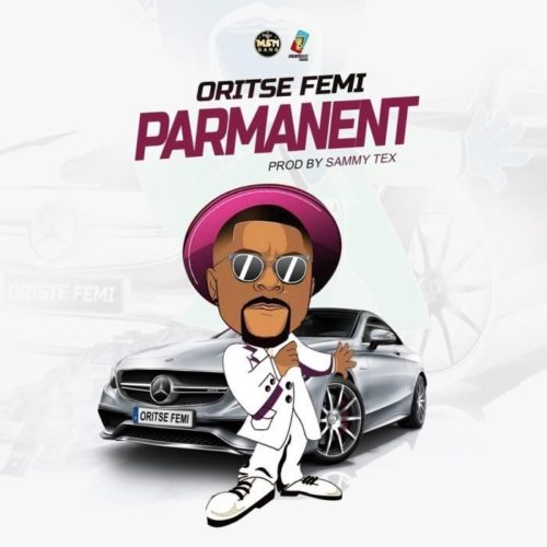 Oritse Femi - Permanent mp3