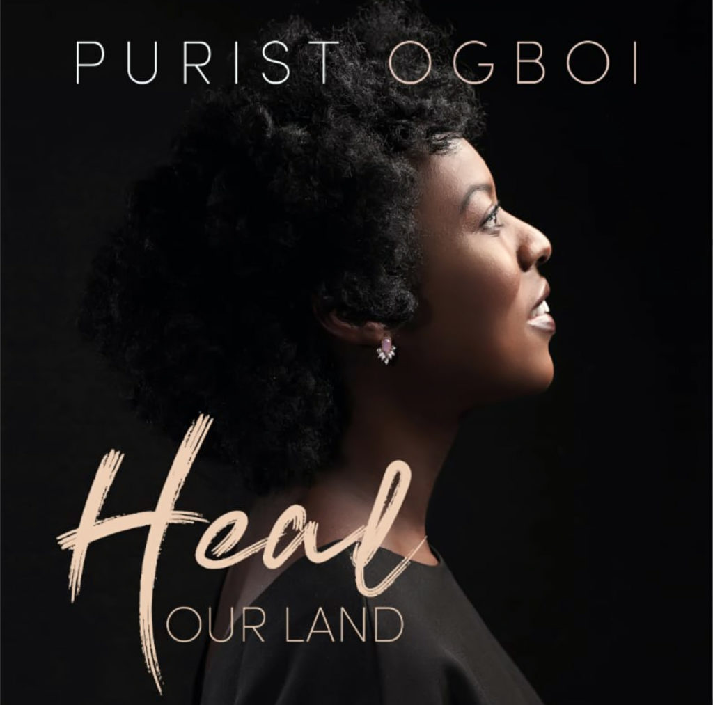 Purist Ogboi – Heal Our Land