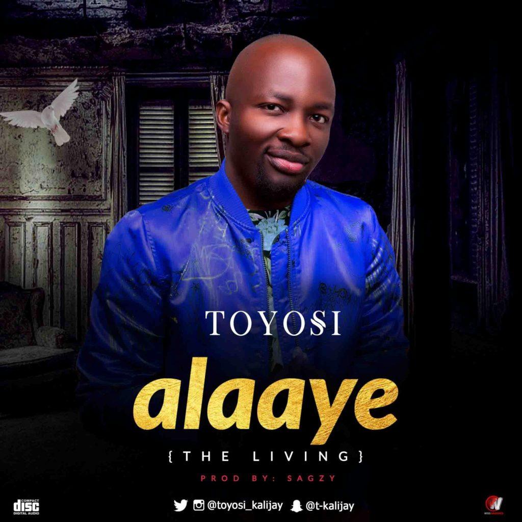 Toyosi - Alaaye (The Living)