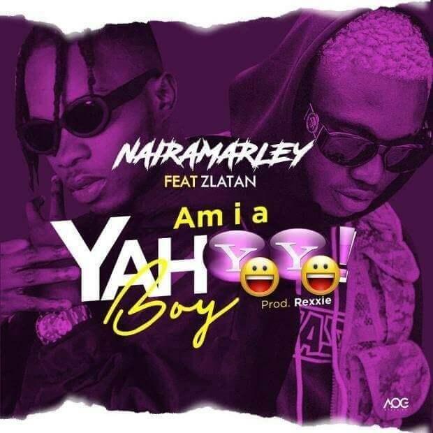 Zlatan x Naira Marley - Am I A Yahoo Boy