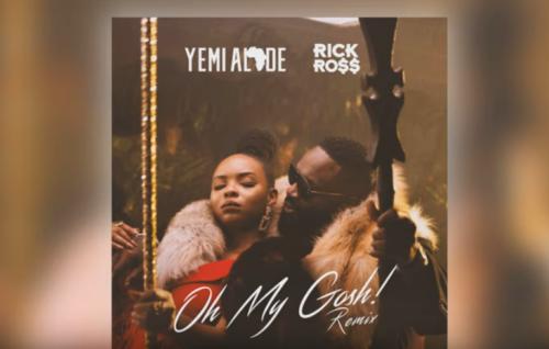 Yemi Alade, Rick Ross - Oh My Gosh