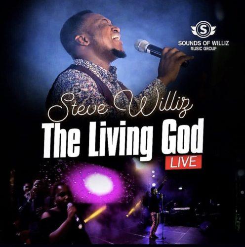 Steve Williz - The Living God