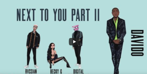 Becky G x Digital Farm Animals - Next To You Part II ft. Rvssian x Davido