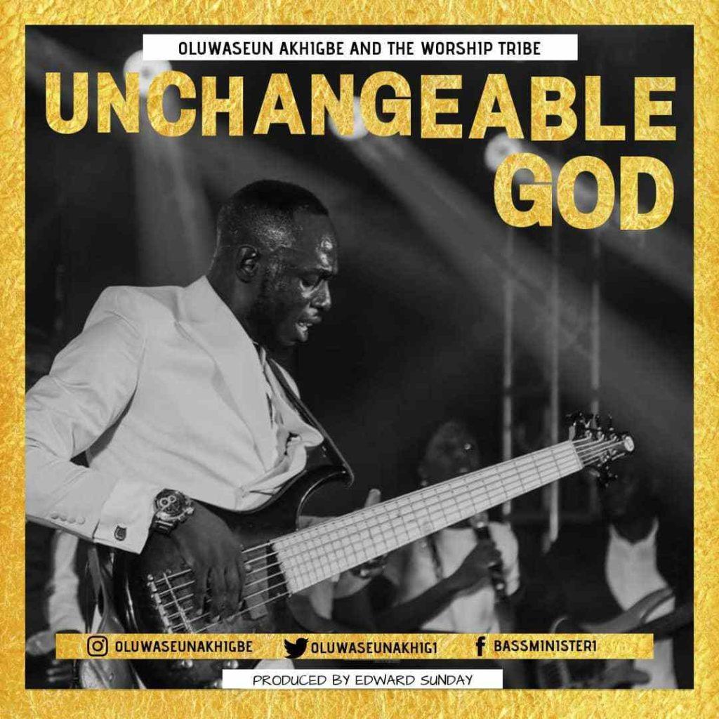 Oluwaseun Akhigbe - Unchangeable God (Praise Medley)