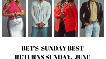 "BET Networks Reveals the Top 20 ""SUNDAY BEST"" Contestants"
