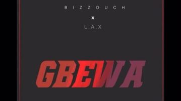 DOWNLOAD Bizzouch feat. L.A.X - 'Gbewa' MP3