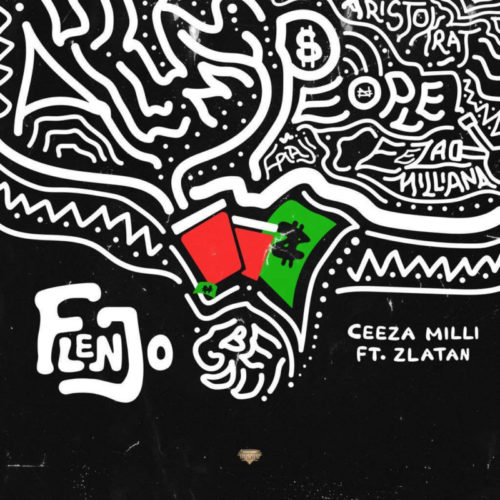 DOWNLOAD Ceeza Milli feat. Zlatan - 'Flenjo' MP3