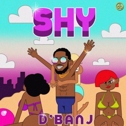DOWNLOAD D'Banj - 'SHY' MP3