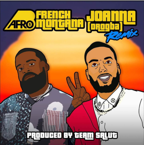 DOWNLOAD Afro B feat. French Montana - 'Joanna (Remix)' MP3