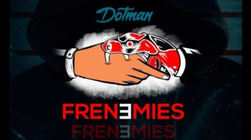 DOWNLOAD Dotman - Frenemies MP3