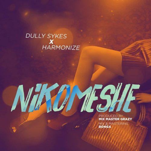 Dully Sykes ft. Harmonize - Nikomeshe