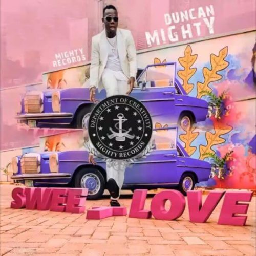 DOWNLOAD Duncan Mighty - 'Sweet Love' MP3