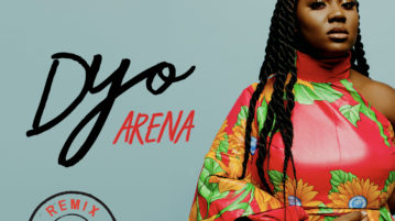 Dyo feat. Adekunle Gold - Arena (Remix)