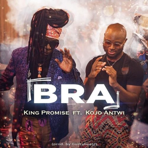 DOWNLOAD King Promise feat. Kojo Antwi - 'Bra' MP3