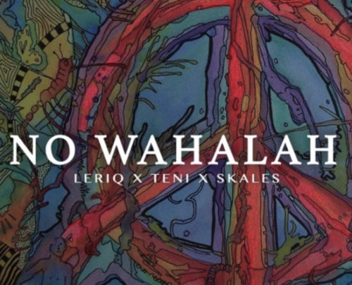 DOWNLOAD LeriQ feat. Teni & Skales - 'No Wahalah' MP3