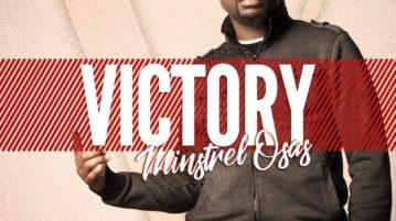 Minstrel Osas - 'Victory'