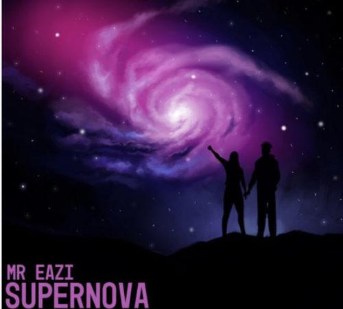 DOWNLOAD Mr Eazi - 'Supernova' MP3