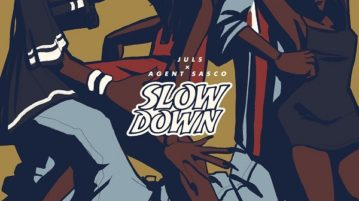 DOWNLOAD Juls feat. Agent Sasco - Slow Down MP3