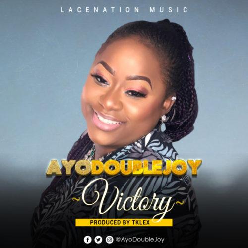 DOWNLOAD AyoDoubleJoy - 'Victory' MP3