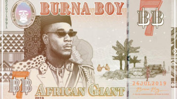 "BURNA BOY ANNOUNCES 7TH BODY OF WORK- ""AFRICAN GIANT"""
