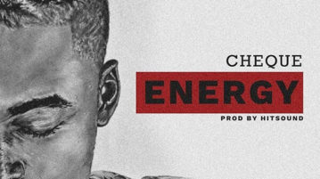 DOWNLOAD Cheque - 'Energy' MP3