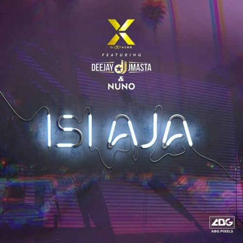 DOWNLOAD DJ Xtacee feat. DJ J Masta & Nuno - 'Isiaja' MP3