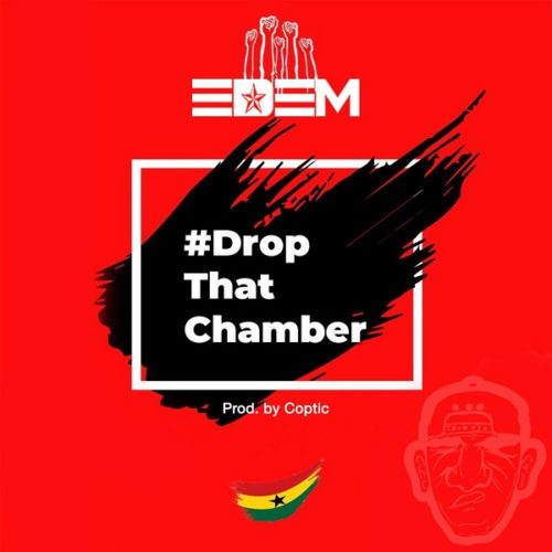 DOWNLOAD Edem - 'Drop That Chamber' MP3 & VIDEO
