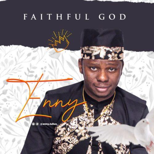 Enny Julius - 'Faithful Father'