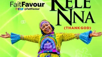DOWNLOAD Faitfavour - 'Kelenna (Thank God)' MP3 & VIDEO