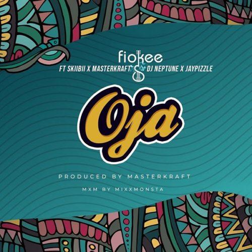 DOWNLOAD Fiokee feat. Skiibii, Masterkraft, DJ Neptune, Jaypizzle - 'Oja' MP3