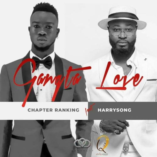 DOWNLOAD Harrysong X Chapterranking - 'Gangsta Love' MP3