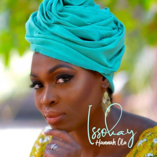 DOWNLOAD Hannah Ola - 'Issokay' MP3 & VIDEO