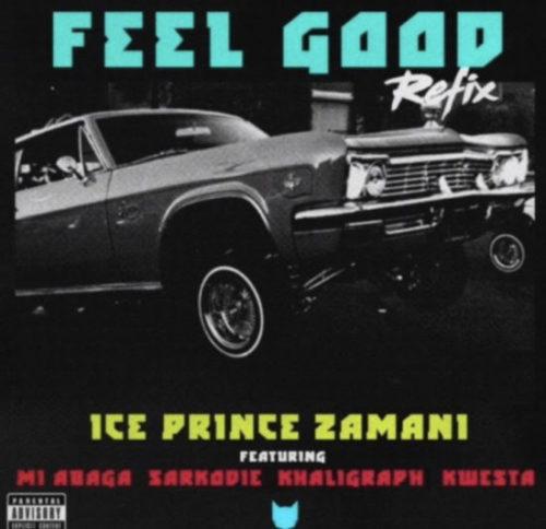 DOWNLOAD Ice Prince feat. Kwesta, M.I, Sarkodie, Khaligraph Jones - 'Feel Good (Remix)' MP3
