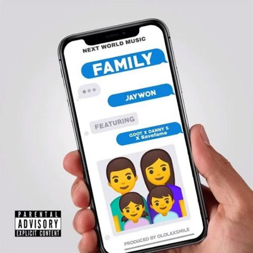 DOWNLOAD Jaywon feat. Qdot, Danny S, SaveFame - 'Family' MP3