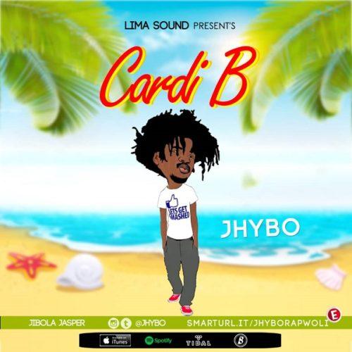 DOWNLOAD Jhybo - 'Cardi B' MP3