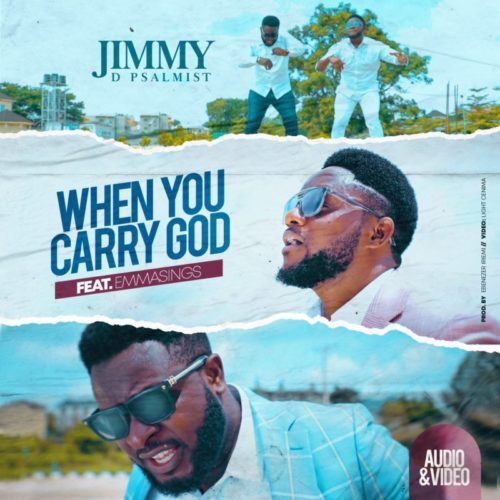 DOWNLOAD Jimmy D Psalmist feat. Emmasings - 'When You Carry God' MP3