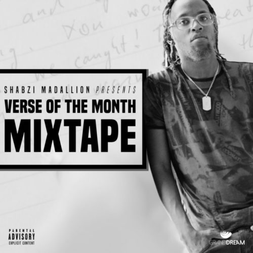 DOWNLOAD Shabzi Madallion - Verse Of The Month [Mixtape] MP3