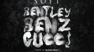 DOWNLOAD Soft - 'Bentley Benz & Gucci' MP3