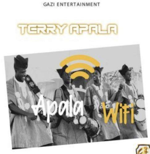 DOWNLOAD Terry Apala - 'Apala WiFi' MP3