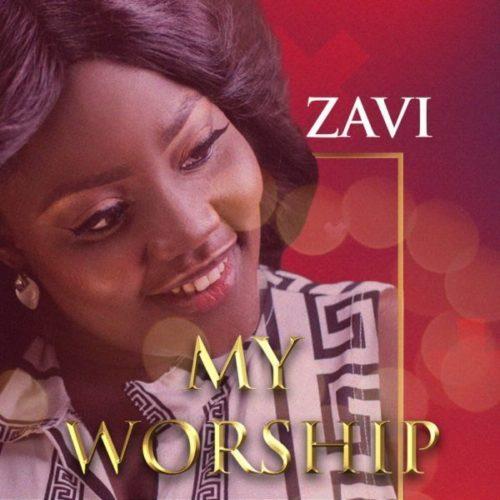 DOWNLOAD Zavi - 'My Worship' MP3