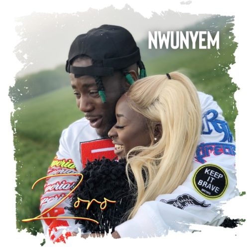 DOWNLOAD Zoro - 'Nwunyem' MP3