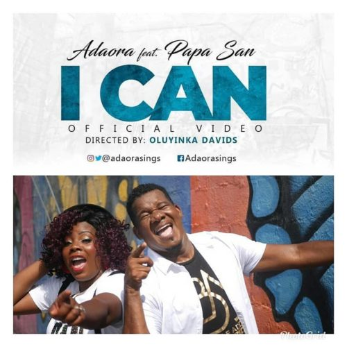 Adaora feat Papa San - I Can video