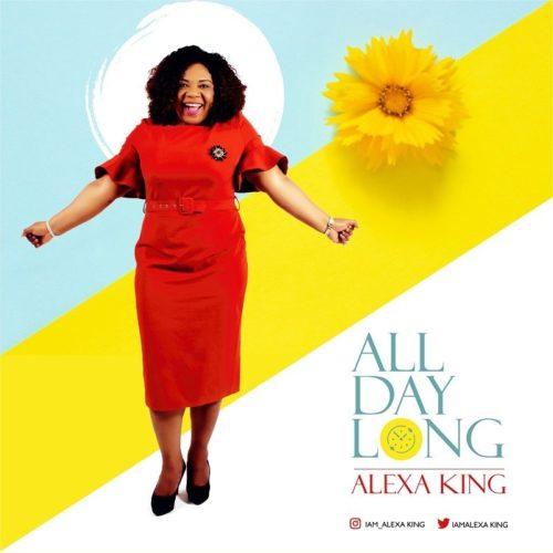Alexa King - 'All Day Long'