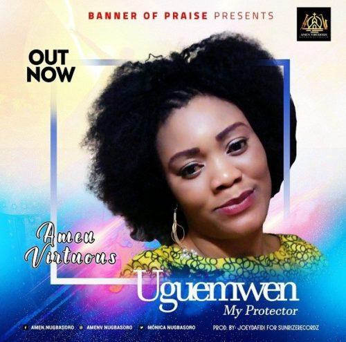 DOWNLOAD Amen Virtuous - 'Uguemwen' MP3