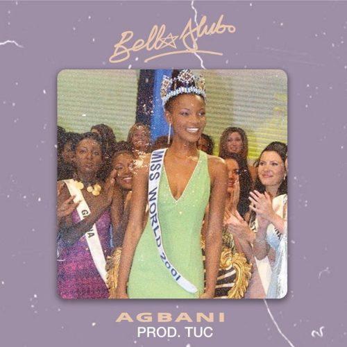 DOWNLOAD Bella Alubo - 'Agbani' MP3