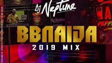 DOWNLOAD: DJ Neptune - 'BBNaija 2019 Party Mix'