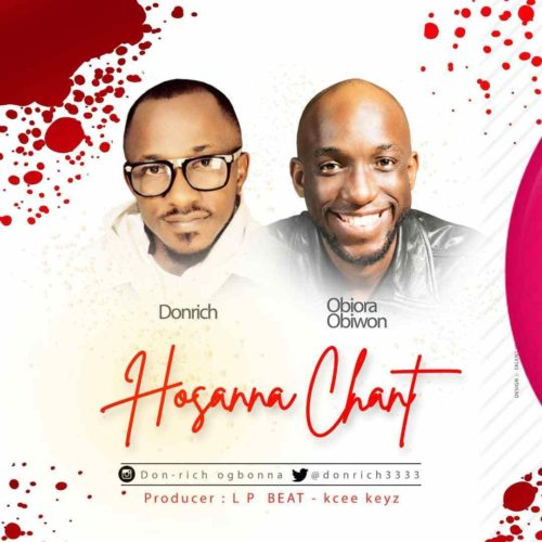DOWNLOAD Don Rich feat. Obiora Obiwon - 'Hosanna Chant' MP3