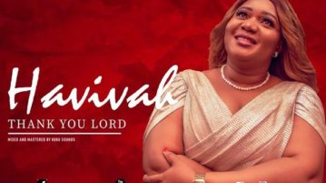 DOWNLOAD Havivah - 'Thank You Lord' MP3
