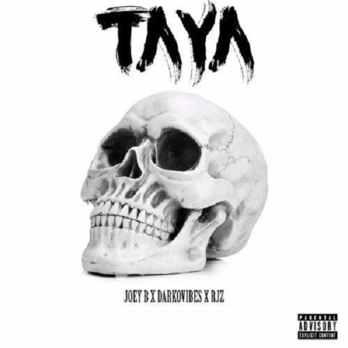 DOWNLOAD Joey B feat. Darkovibes, RJZ - 'Taya' MP3