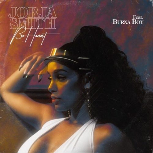 DOWNLOAD Jorja Smith feat. Burna Boy - 'Be Honest' MP3